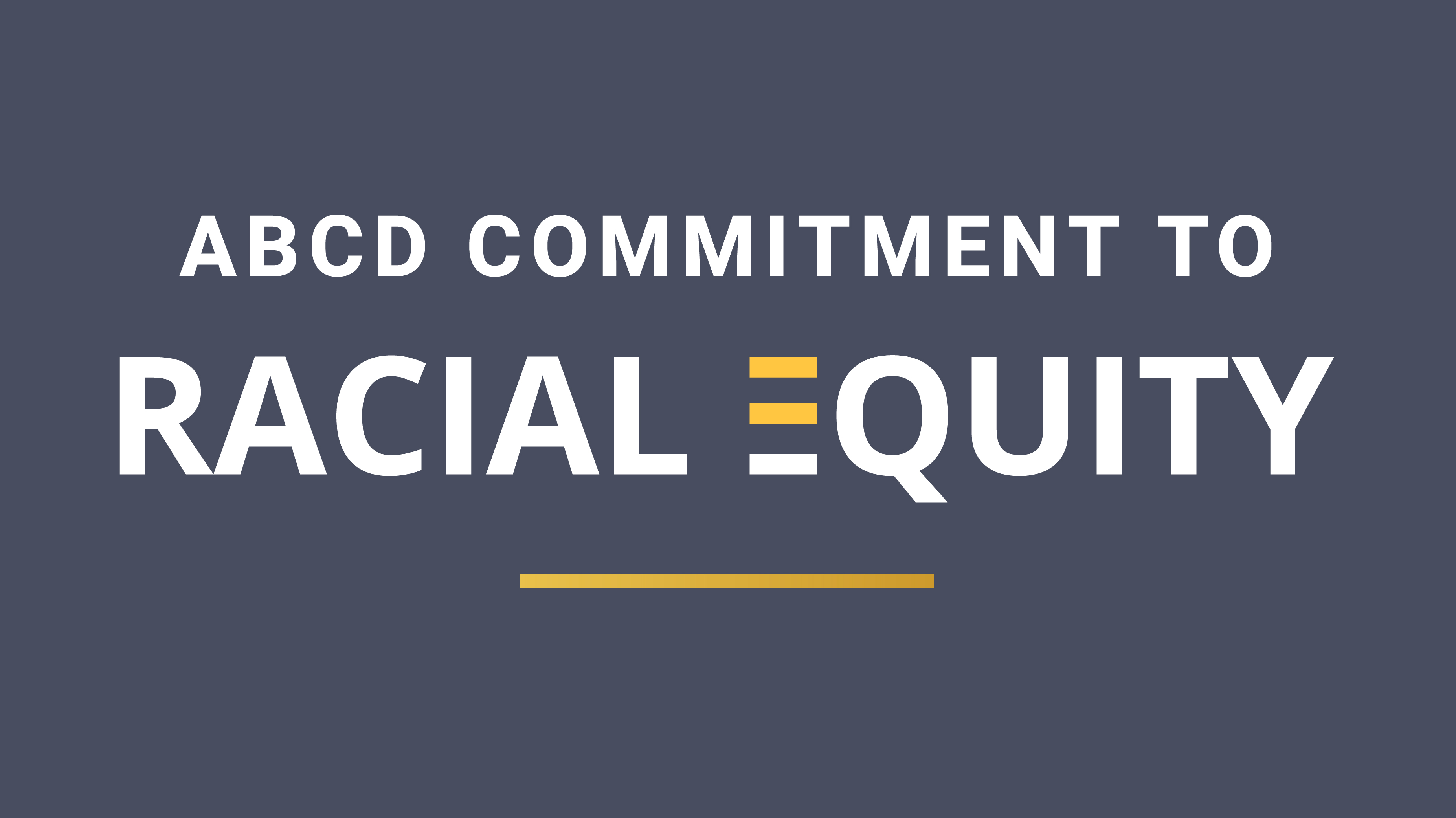 ABCD recommits to anti-racism